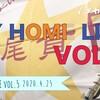 「MY HOMI LIVE VOL.5」