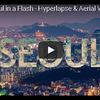 ドローン空撮とハイパーラプス映像で見る韓国ソウル