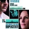 雰囲気がいいのに残念なスパイ映画 ◆ 「デュプリシティ ~スパイは、スパイに嘘をつく~」
