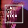 【VIXX】3st Full Album『EAU DE VIXX』全曲感想