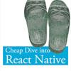 #技術書典 #技術書典4 で「Cheap Dive into React Native」を頒布します