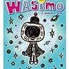 WASIMOの絶妙な不謹慎感