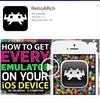 iOS用ゲームエミュRetroArchが利用可能に PS1/NDS/メガドラ/GBA/NES/SNESなど多数対応