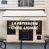 【LA PÂTISSERIE CYRIL LIGNAC】フランス国内認知No.1シェフが創り出すパティスリー