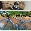 Change to my bike handle