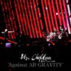 """Mr.Children """"Against All GRAVITY"""""""