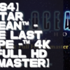 【初見動画】PS4【STAR OCEAN™ - THE LAST HOPE -™ 4K & Full HD Remaster】を遊んでみての感想!