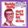 That'll Be the Day もしくはバディホリーのドーナツ盤 (1957. Buddy Holly)