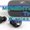 MOMENTUM True Wireless 2レビュー|本気の完全ワイヤレスイヤホン