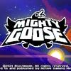 超ファミコシ珍拳EXPRESS 「MIGHTY GOOSE」の巻!!
