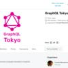 Meetup #8 GraphQL Tokyo 2019 Summer のまとめにもならない参加メモ