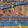 '60年代・夜明け前『Sixties Transition』