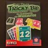 トリッキービット(トリッキービッド)/Tricky Bid