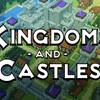 【Kingdoms and Castles】ゲーム音痴の私でもできたゲームレビュー【steam】