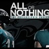 NFL密着ドキュメンタリー「ALL or NOTHING」シーズン5 【4月10日】にフィラデルフィア・イーグルス編の日本版が公開予定