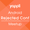 Yappli Android Rejected Conf. MeetupでgRPC+ProtocolBuffersについて話ました!