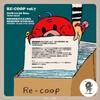 音盤消費組合 RE-COOP vol.7 今年の一皿