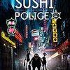 観賞後に寿司が食べたくなるわけでもない/SUSHI POLICE
