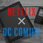 【考察】Netflixはマーベルオリジナルと手を切ってDCと手を組むっぽい