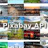 120万枚超えの画像をJavaScriptから無料で使える「Pixabay API」で画像検索サイトを作ろう!
