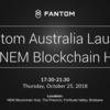 ファントム オーストラリア(Fantom Australia)がNEMブロックチェーンハブによって発足