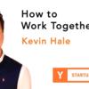 共同創業者と一緒に働く方法 (Startup School 2019 #14)