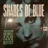 SHADES OF BLUE/DON RENDELL, IAN CARR