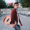 Johnny Orlando の Missing You 和訳