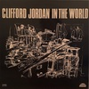 IN THE WORLD/CLIFFORD JORDAN