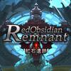 【爽快ベルトアクションRPG】紅石遺跡 - Red Obsidian Remnant