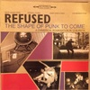 PAGE3 「THE  SHAPE OF PUNK TO COME」REFUSED 1998年