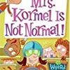 My Weird School #11: Mrs. Kormel Is Not Normal! スクールバスでの1日