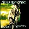 #0331) FAVOURITE ENEMY / TRASHMONKEYS 【2006年リリース】