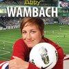 アビー・ワンバック、サッカー女子W杯優勝を妻と祝う
