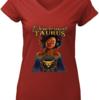 Pretty Phenomenal Taurus Girl shirt