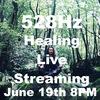 6月19日金曜日20時より528Hzソルフェジオ周波数ヒーリングライブストリーミング!