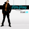 Chris Brown - Yeah 3x 歌詞と和訳