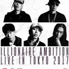ILLIONAIRE AMBITION LIVE IN TOKYO