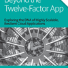 「The Twelve-Factor App」を15項目に見直した「Beyond the Twelve-Factor App」を読んだ