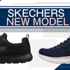 SKECHERS NEW MODEL