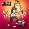 Dr Phunk - Phunked Up [Album | 2016.10.21リリース]