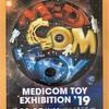MEDICOM TOY EXHIBITION '19 (メディコムトイ エキシビション 19)