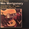 FULL HOUSE/WES MONTGOMERY