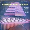Milt Jackson: Opus De Jazz (1956) ECMに通じる音響空間だと (まだまだRVG)