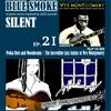 BLUE SMOKE SILENT|EP.21|Polka Dots and Moonbeams