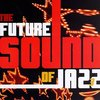 The Future Sound Of Jazz Vol.3 ★★