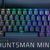 Razer Huntsman Mini 人気ゲーミングブランドのコンパクトキーボード