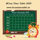 All University BCom 1st, 2nd & Final Year Time Table 2020