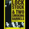 映画「ロックストック&トゥー・スモーキング・バレルズ」感想 あるわけねーだろのスタイリッシュドタバタ劇