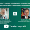 Walter Russell Mead & Christopher Wray at Hudson Institute, on July 7, 2020 英文スピーチ全文掲載